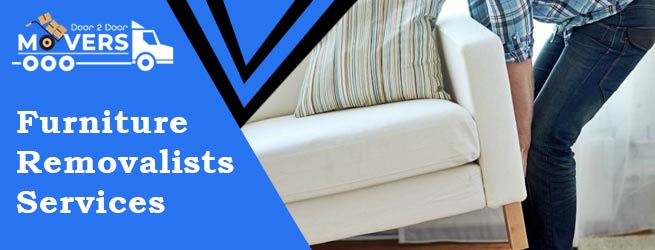 Furniture- Removalists Services